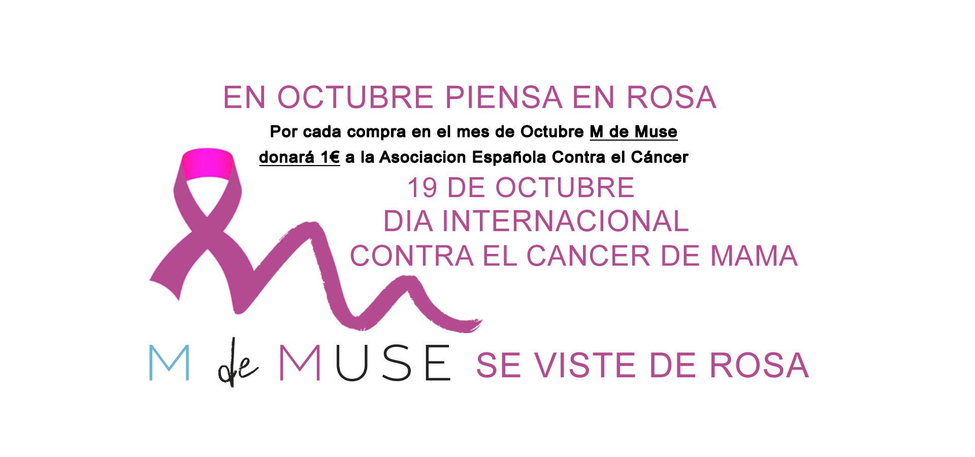 Piensa en Rosa con M de Muse AECC